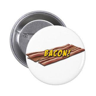 Bacon flavour 6 cm round badge