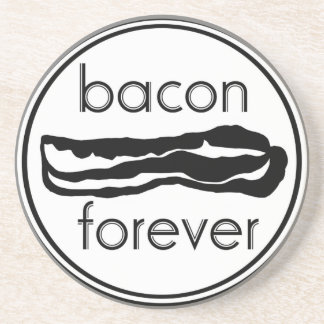Bacon Forever Coaster