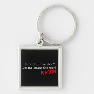 Bacon How Do I Love Thee Silver-Colored Square Key Ring