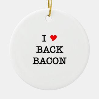 Bacon I Love Back Round Ceramic Decoration
