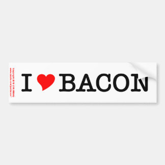 Bacon I Love Bumper Sticker