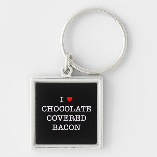 Bacon I Love Chocolate Silver-Colored Square Key Ring