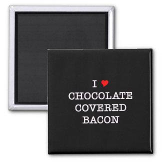 Bacon I Love Chocolate Magnet