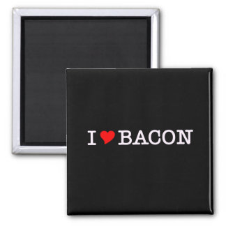 Bacon I Love Square Magnet