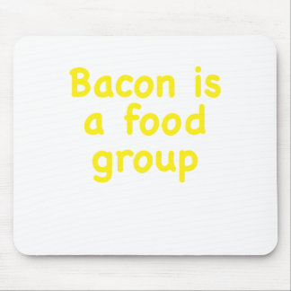 Bacon is a Food Group Mouse Pads