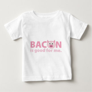 Bacon is Good for Me T Shirts
