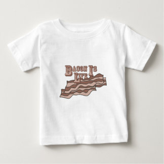Bacon Is Life Baby T-Shirt