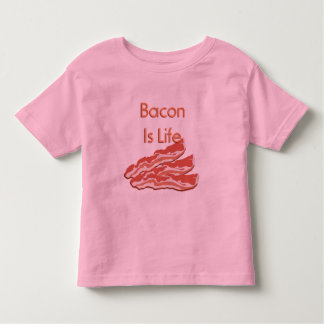 Bacon Is Life Toddler T-Shirt