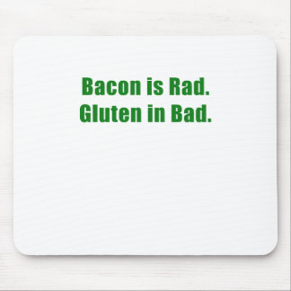 Bacon is Rad Gluten is Bad Mouse Pad
