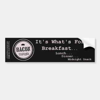 Bacon It's What's For Breakfast Lunch Dinner Car Bumper Sticker