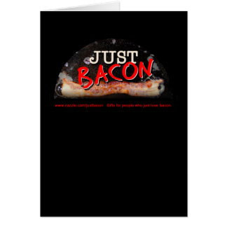 Bacon Just Cards