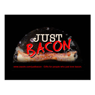 Bacon Just Postcard