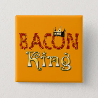 Bacon King with Crown 15 Cm Square Badge