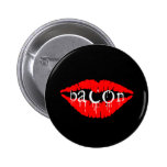 Bacon Lips Pinback Buttons