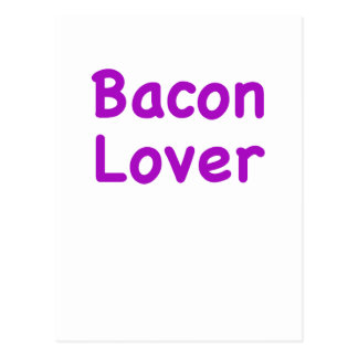 Bacon Lover Post Card