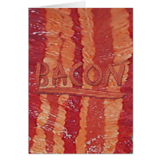 Bacon Lovers Gifts Greeting Card