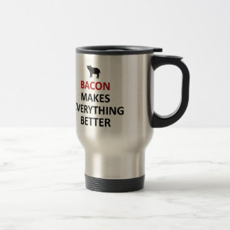 Bacon makes everything better travel mug