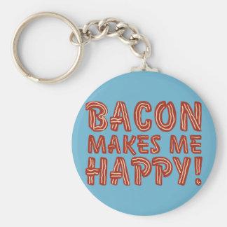 Bacon Makes Me Happy Key Ring
