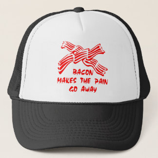 Bacon Makes The Pain Go Away Trucker Hat