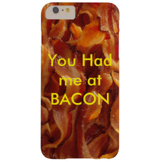 BACON makes your phone better Barely There iPhone 6 Plus Case
