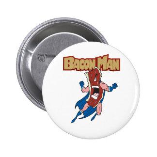 Bacon Man 6 Cm Round Badge