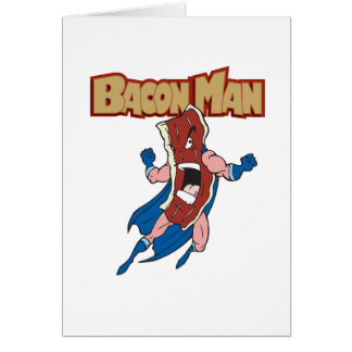Bacon Man Greeting Card