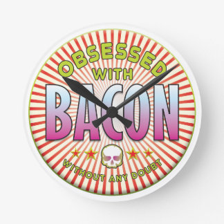Bacon Obsessed R Wall Clocks