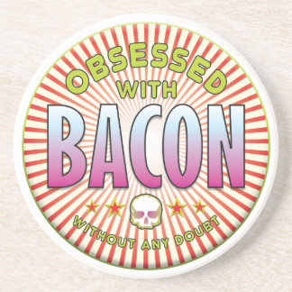 Bacon Obsessed R Coaster