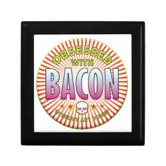 Bacon Obsessed R Keepsake Boxes