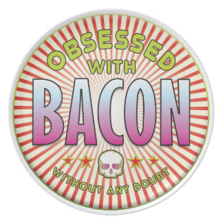 Bacon Obsessed R Party Plates