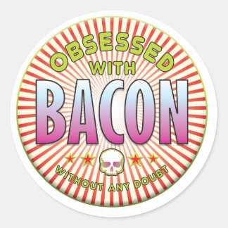 Bacon Obsessed R Stickers