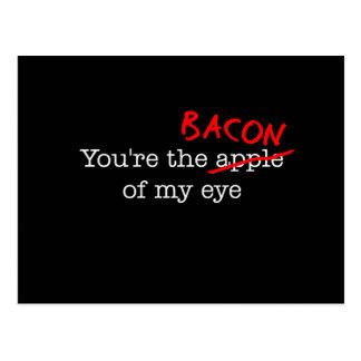 Bacon of My Eye Postcard