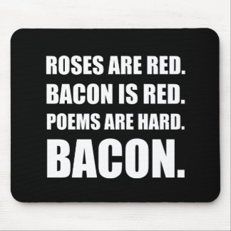 Bacon Poem 2 Mouse Pad
