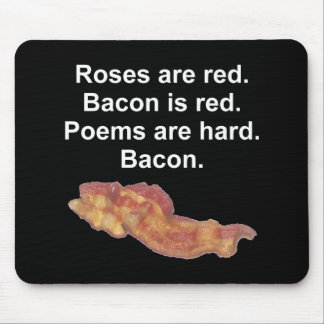 Bacon Poem Mouse Pad