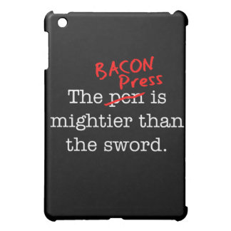 Bacon Press is Migthier than the Sword iPad Mini Covers