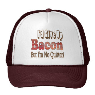 Bacon Quitter Cap