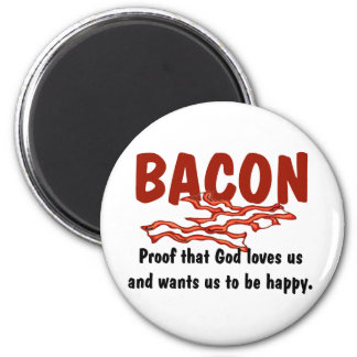 Bacon T-shirts and Gifts. Magnet