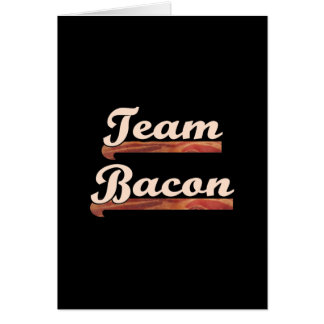 Bacon Team Greeting Cards