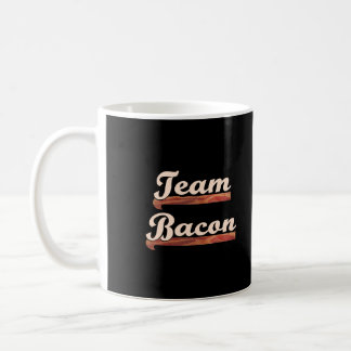 Bacon Team Coffee Mug