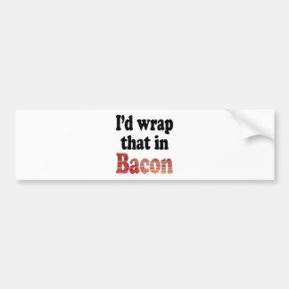 Bacon Wrap Bumper Sticker