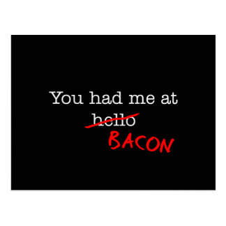 Bacon You Had Me At Postcard