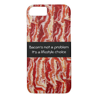 Bacon's Not A Problem iPhone 8/7 Case