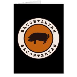 Bacontarian Greeting Card