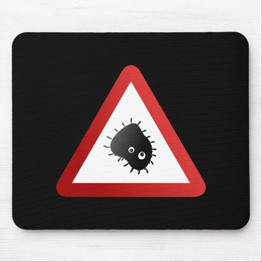 Bacteria Warning Sign Mousepad
