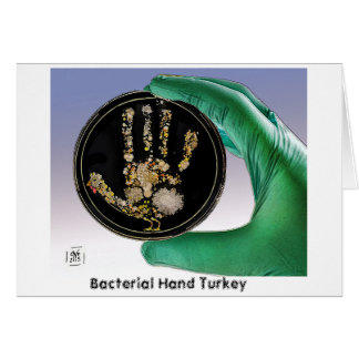 Bacterial Hand Turkey Greeting Card