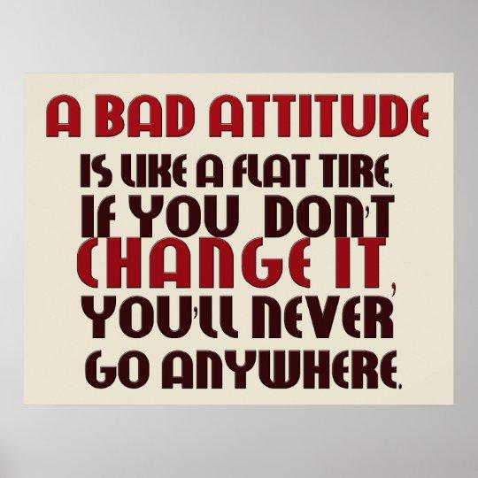 bad attitude poster