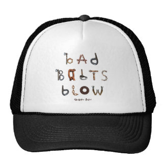 Bad Bolts Blow - Trucker Hat