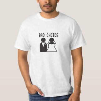 Bad choise t shirt