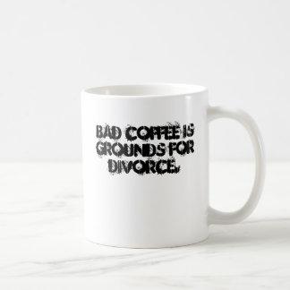Bad coffee is grounds for divorce. basic white mug