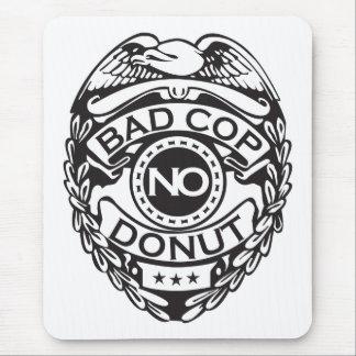 Bad Cop No Donut - Black Mouse Mat